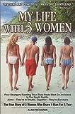 My Life with 3 Women, Alan Richards, 0970568479