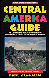Central America Guide, 2nd Edition (Open Road's Central America Guide)