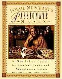 Ismail Merchant's Passionate Meals, Ismail Merchant, 0786881291
