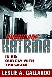 Hurricane Katrina, Leslie Gallardo, 0595389961