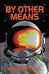 By Other Means Paperback