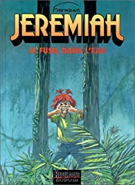 Jeremiah, tome 22 : Un fusil dans l'eau par  Hermann