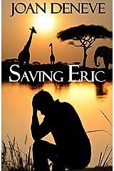 Saving Eric (The Redeemed Side of Broken Series) (Volume 1) Paperback