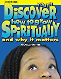 Discover How to Grow Spiritually, Michelle Gritter-Dykstra, 1562125230