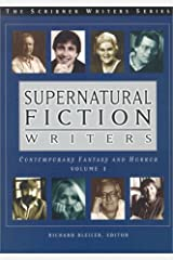 Supernatural Fiction Writers: Contemporary Fantasy and Horror, Second Edition (2 Volume Set) Hardcover