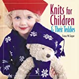 Knits for Children and Their Teddies, Fiona McTague, 1564774856