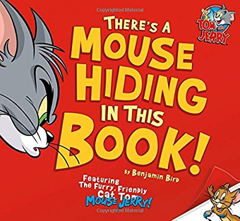 There's a Mouse Hiding In This Book! (Tom and Jerry) (Tom And Jerry 2014)