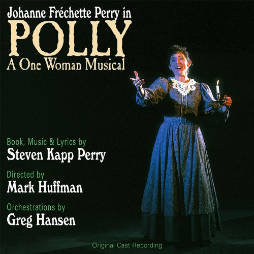 Polly: a One Woman Musical