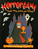 Horrorgami: Spooky Paper Folding for Children with Other
