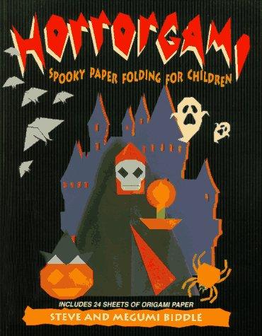 Horrorgami: Spooky Paper Folding for Children -
