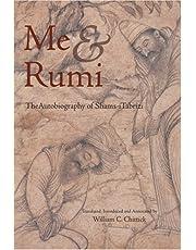 ME & RUMI THE AUTOBIOG OF SHAM: The Autobiography of Shams-i Tabrizi