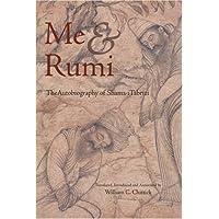 ME & RUMI THE AUTOBIOG OF SHAM: The