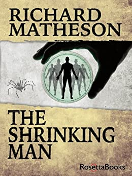 The Shrinking Man (RosettaBooks into Film) by [Matheson, Richard]