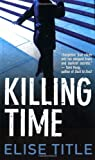 img - for Killing Time: A Mystery (Natalie Price Mysteries) book / textbook / text book