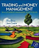 Trading and Money Management in a Student-Managed Portfolio