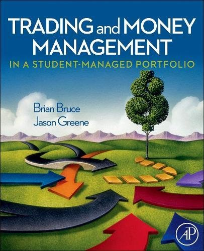 Trading and Money Management in a Student-Managed Portfolio by Brand: Academic Press