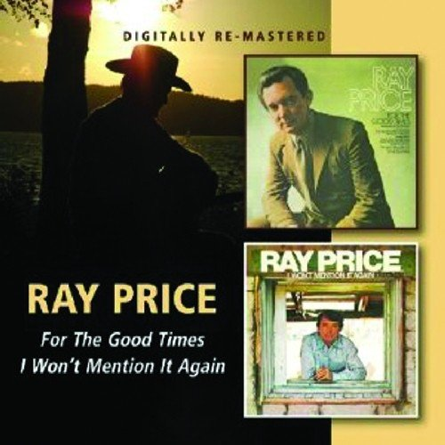 Ray Price -  For The Good Times/I Won'T Mention It - Ray Of Price