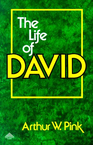 the-life-of-david-two-volumes-in-one