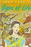 Signs of Life, Jean Ferris, 0374369097