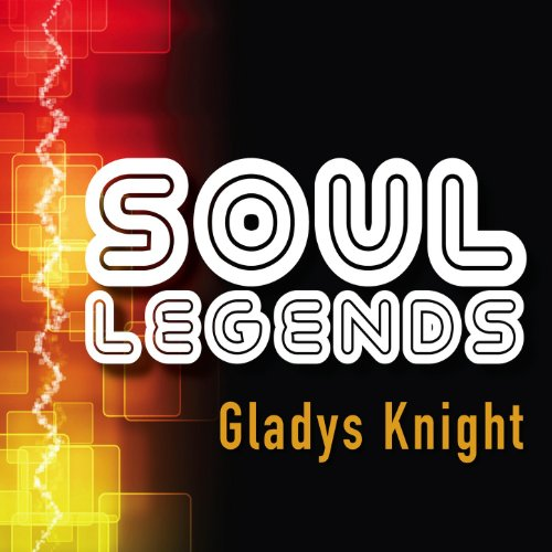 Soul Legends: Gladys Knight & ...