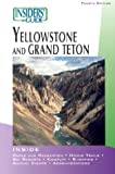 Insiders' Guide to Yellowstone and Grand Teton, Seabring Davis and Brian Hurlbut, 0762726733