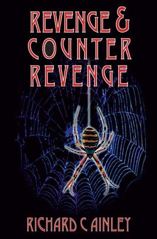 Revenge and Counter Revenge R.C. Ainley