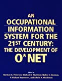 img - for An Occupational Information System for the 21st Century: The Development of O Net book / textbook / text book