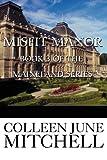 Misfit Manor, Colleen June Mitchell, 1448928699