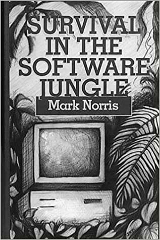 Survival in the Software Jungle (Technology Management and Professional Development Library)