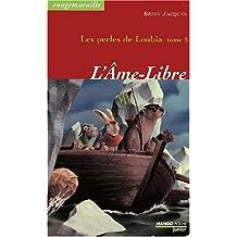 PERLES DE LOUBIA T3-L'AME-LIBRE