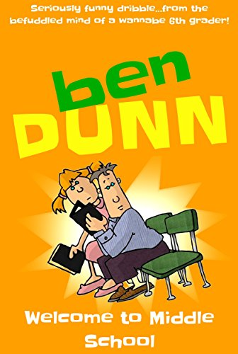 Ben Dunn: Welcome to Middle School (Graphic Novels for Kids)