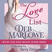 The Love List: Half Moon House, Book 1 | Deb Marlowe