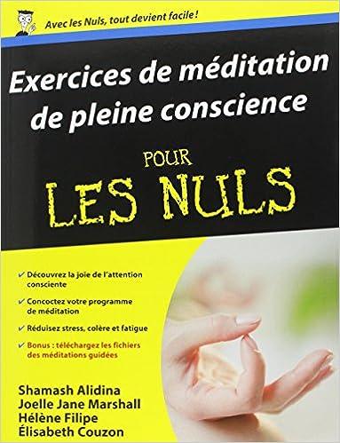Téléchargement du livre Exercices de méditation de pleine conscience Pour les Nuls CHM