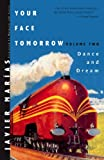 Your Face Tomorrow: Dance and Dream v. 2 (New Directions Paperbook)