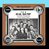 Bob Allen: The Uncollected: Hal Kemp And His Orchestra (Vol 2)