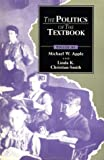 The Politics of the Textbook, , 0415902231