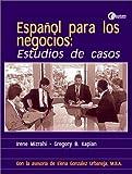 img - for Espanol para los negocios: Estudios de casos book / textbook / text book