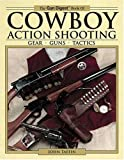 Gun Digest Book of Cowboy Action Shooting, John Taffin, 0896891402