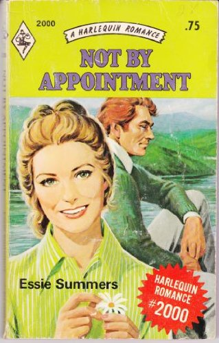 Not by Appointment (Harlequin Romance, No. 2000)