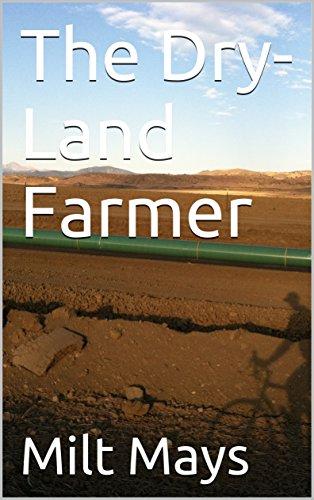 The Dry-Land Farmer