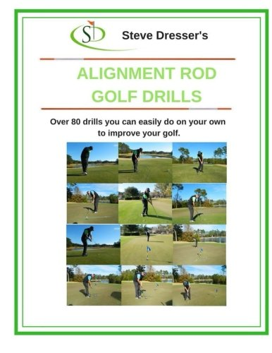 - Alignment Rod Golf Tips: Over 80 drills you can easily do on your own to improve your game.