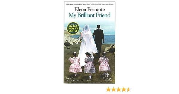My Brilliant Friend: 1 (Neapolitan Novels 1): Amazon.es: Vv ...