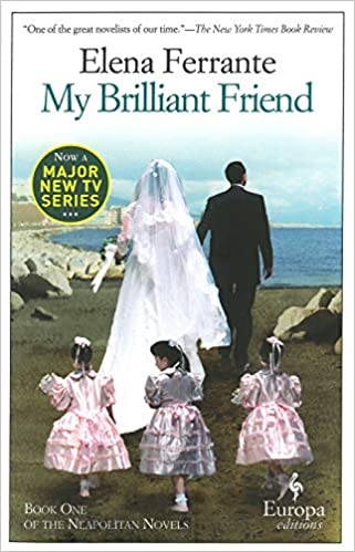 a181c9820 My Brilliant Friend  Neapolitan Novels
