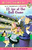 Eloise at the Ball Game, Kay Thompson, Hilary Knight, 1416958037