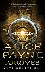 Alice Payne Arrives by Kate Heartfield, Tor.com Publishing
