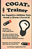 img - for The Cognitive Ability Trainer, Practice Test and Training Guides for the Grade 3 Cognitive Abilities Test (Level 9/ Form 7): Not Just a Practice Test! Over 10,000 words on how to answer each problem book / textbook / text book