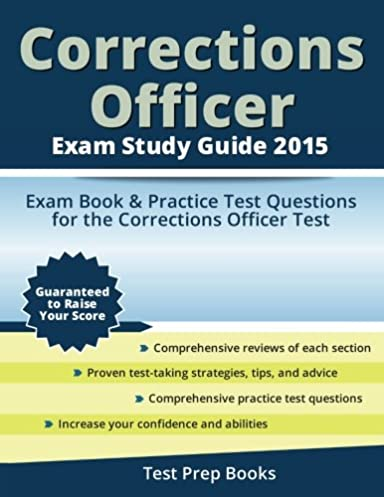 corrections officer exam study guide 2015 exam book practice test rh amazon com corrections officer exam study guide 2018 corrections officer exam study guide 2015