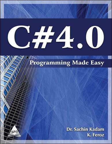 Read Online C# 4.0 Programming Made Easy pdf