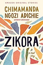 Zikora: A Short Story (English Edition)