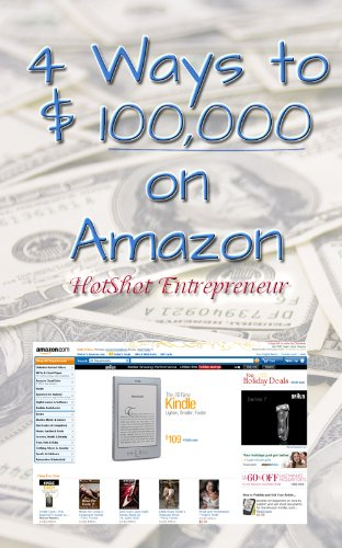 4 Ways to $ 100,000 on Amazon